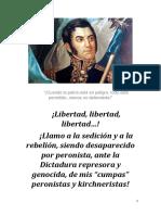 """¡Libertad, libertad, libertad! ¡Llamo a la sedición y a la rebelión, siendo desaparecido por peronista, ante la Dictadura represora y genocida, de mis """"cumpas"""" peronistas y kirchneristas!"""