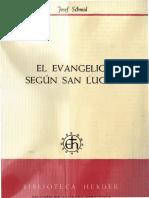 03 schmid,_josef_-_el_evangelio_segun_san_lucas.pdf