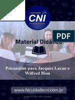 Psicanálise para Jacques Lacan e Wilfred Bion
