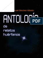 Antología de relatos huérfanos - Juan Manuel Sánchez-Villoldo