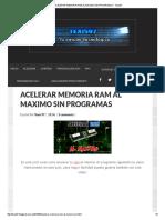 ACELERAR MEMORIA RAM AL MAXIMO SIN PROGRAMAS _ Texis97.pdf