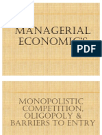 Chapter 10 Monopolistic Competition, Oligopoly & Barriers to Entry