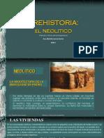 CLASE 2  PREHISTORIA - EL NEOLITICO