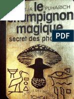 Puharich Andrija  - Le champignon magique Secret des pharaons.pdf