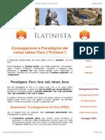 FERO (Portare) - Paradigma e coniugazione di tutti i tempi e i modi del verbo latino Fero
