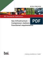 BS en 12583_2014 - Gas Infrastructure. Compressor Stations. Functional Requirements.