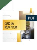 Curso 2MV Dólar Futuro