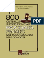 800 CRITERIOS JURISPRUDENCIALES PROCESALES PENALES QUE TODO ABOGADO DEBE CONOCER