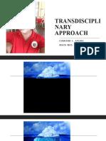 TRANSDISCIPLINARY APPROACH