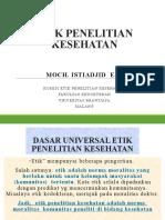 ETIK-PENELITIAN-KESEHATAN-PROF-ISTIADJID.pptx
