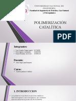 Polimerizacion catalitica