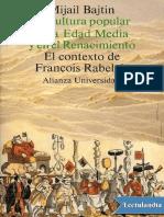 La cultura popular en la Edad Media y el - Mijail Bajtin