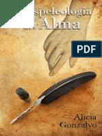Gonzalvo Ariño Alicia - La Espeleologia Del Alma