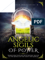 Angelic Sigils of Power Transform Your Life with Instant Access to the Angels of the Tarot and Zodiac by Whitespire , Tristan