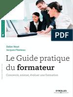 Le guide pratique du formateur  Concevoir, animer, évaluer une formation by Didier Noyé, Jacques Piveteau (z-lib.org).pdf