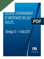 les jeux dentrainement a base de jeux reduit FIFA