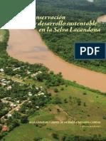 Conservación y Desarrollo Sustentable en la Selva Lacandona