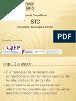 Explicação do Referencial RVCC -STC
