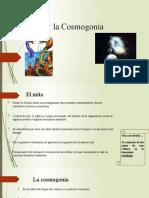 El Mito y la Cosmogonía -