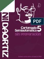 (Autor - Dani Daortiz) - Cartomagia Semiautomatica 5