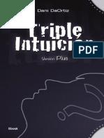 (Autor - Dani Daortiz) - Triple Intuicion (Version Plus)