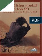 La política social en los 90 análisis desde la universidad by Instituto de Estudios para el Desarrollo y la Paz (z-lib.org)
