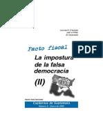 La impostura de la falsa (II) democracia