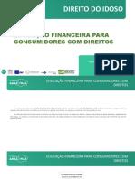 FUnATI - Direito Humanos na Terceira Idade - Educação Financeira para Consumidores
