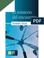 El misterio del encuentro. Anselm Grun.pdf