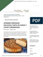 APRENDE PREPARAR DELICIOSA TARTA DE QUESO Y LECHE CONDENSADA – Hazlo en Casa