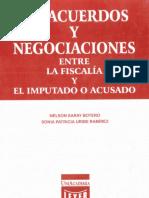 Saray Botero y Uribe Ramirez - Preacuerdos y Negociaciones entre la Fiscalia y el Imputado o Acusado.pdf