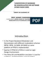 FPGA IMPLEMENTATION OF BASEBAND MODULATOR AND DEMODULATOR FOR SOFTWARE DEFINED RADIO (SDR)