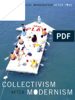 Collectivism after Modernism The Art of Social Imagination after 1945