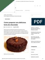 Como preparar una deliciosa torta de chocolate – Observa y Hazlo