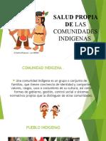 SALUD PROPIA DE LAS COMUNIDADES INDIGENAS