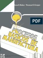 Procesos_básicos_de_manufactura_----_(Pg_1--162).pdf