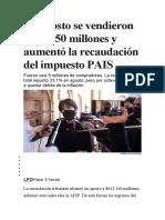 En agosto se vendieron USD 950 millones y aumentó la recaudación del impuesto PAIS