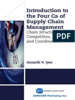 Iyer, Ananth V Introduction to the four Cs of supply chain management  chain structure, competition, capacity and coordination.pdf