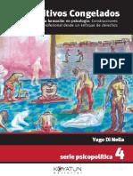 Di Nella, Yago (2011) - Dispositivos Congelados. Psicopolítica de la formación en psicología (1)