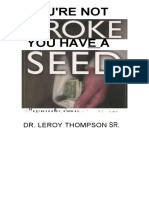 You'Re Not Broke You Have a Seed - Leroy Thompson