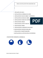 1. REPLANTEO DE HUECO 2. INSTALACIÓN DEL ARRANQUE DE GUÍAS. 3. INSTALACIÓN DE GUÍA DE CABINA Y CONTRAPESO 4. INSTALACIÓN DE CHASIS DE CABINA