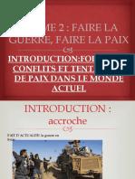 INTRODUCTION FORMES DE CONFLITS ET TENTATIVES DE PAIXIntroduction Formes de Conflits Et Tentatives de Paix Dans Le Monde Actuel
