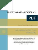 PROCESSOS ORGANIZACIONAIS 3a aula