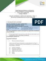 Guía de actividades y rúbrica de evaluación - Unidad 1- Fase 1 - Reconocer la importancia de la ética ambiental.pdf
