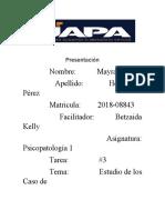 Ana Myra-8-trimestre-tarea -3-Estudio de casos trastorno DSM V y un glosario Psicopatologuia