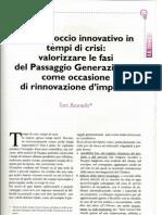 Un approccio innovativo in tempi di crisi - di Toni Brunello