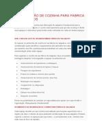 ORGANIZAÇÃO DE COZINHA PARA FÁBRICA DE SALGADOS