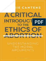 A Critical Introduction to the Ethics of Abortion Understanding the Moral Arguments by Bernie Cantens (z-lib.org)