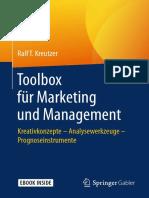 Ralf T. Kreutzer - Toolbox für Marketing und Management_ Kreativkonzepte – Analysewerkzeuge – Prognoseinstrumente (2018, Springer Fachmedien Wiesbaden_Springer Gabler) - libgen.lc.pdf