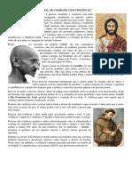 Ensino religioso - O MAL SE COMBATE COM VIOLÊNCIA